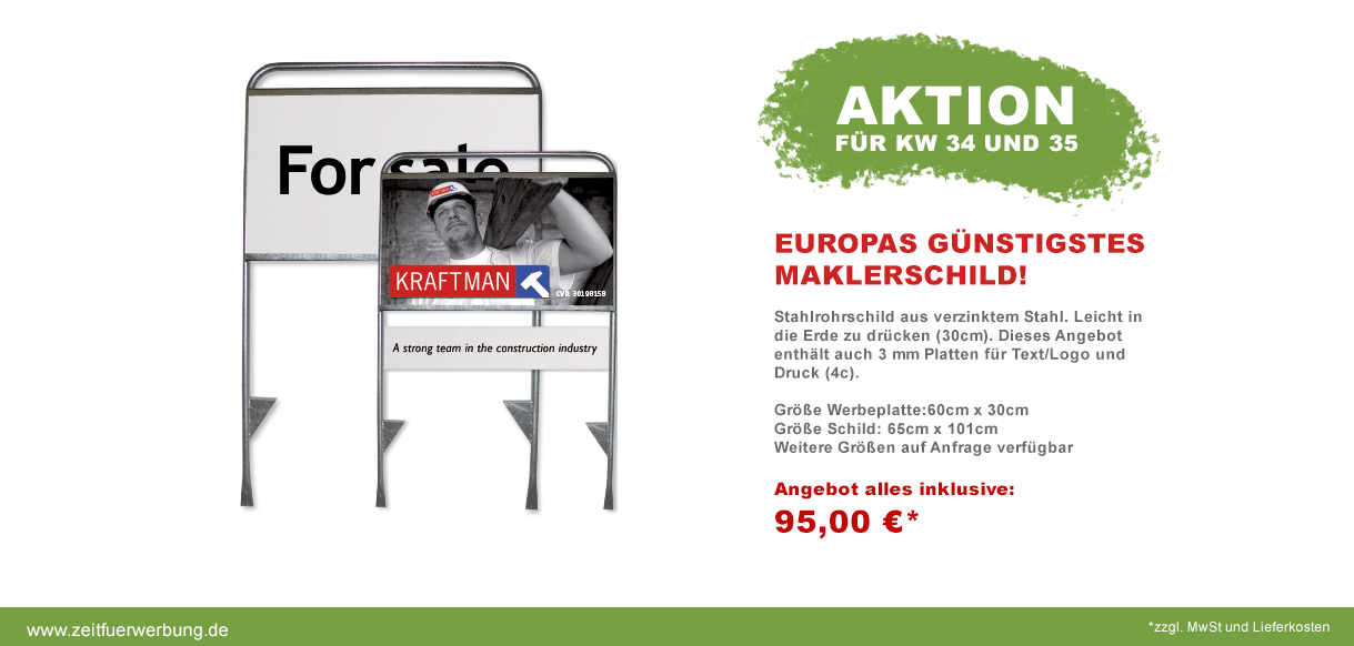 Europas günstigstes Maklerschild!